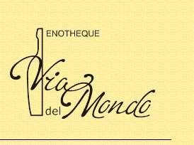 Enotheque Via Del Mondo